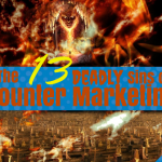 The 13 Deadly Sins of 'Counter Marketing'