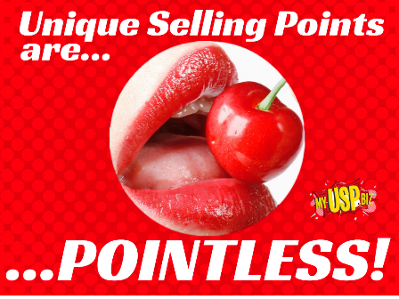 Unique Selling Points are…… POINTLESS! small