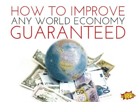 HOW TO IMPROVE ANY WORLD ECONOMY web small