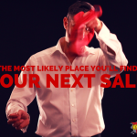 THE MOST LIKELY PLACE YOU'LL FIND YOUR NEXT SALE