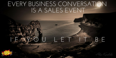 EVERY BUSINESS CONVERSATION IS A SALES
